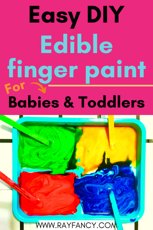 Easy DIY edible finger paint for babies and toddlers